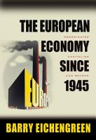 The European Economy Since 1945 PDF