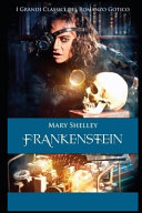 Frankenstein By Mary Shelley The New Annotated Edition Book