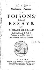 A Mechanical Account of Poisons: In Several Essays