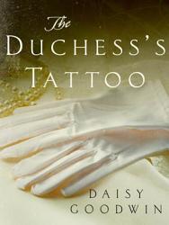 The Duchess S Tattoo Book PDF
