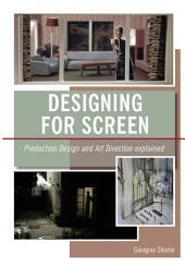 Designing for Screen: Production and Art Direction Explained