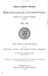 The Dante Collections in the Harvard College and Boston Public Libraries: Issue 34