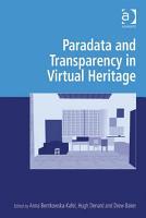 Paradata and Transparency in Virtual Heritage PDF