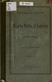 Historical Sketch of the Omaha Tribe of Indians in Nebraska