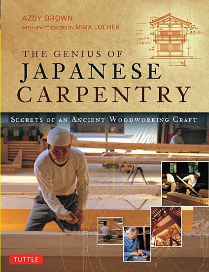 Genius of Japanese Carpentry PDF