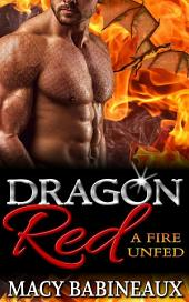 Dragon Red: A Fire Unfed
