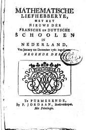 Mathematische liefhebberye, met het nieuws der Fransche en Duytsche schoolen in Nederland: Volume 8