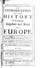 An Introduction to the History of the Principal Kingdoms and States of Europe