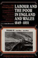 Labour and the Poor in England and Wales  1849 1851  The mining and manufacturing districts of south Wales and north Wales PDF