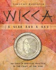 Wicca  A Year and a Day PDF