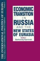 Economic Transition in Russia and the New States of Eurasia PDF