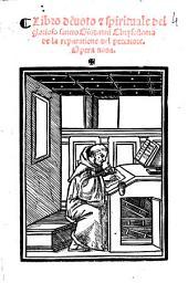 Libro deuoto & spirituale del glorioso sancto Giouanni Chrysostomo de la reparatione del peccatore. Opera noua