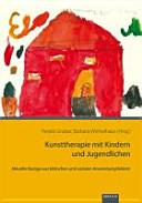 Kunsttherapie mit Kindern und Jugendlichen PDF