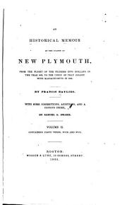 pt. 3. Narrative of the war with King Philip ; pt. 4. From the close of the war in 1677 to the union between Plymouth and Massachusetts ; pt. 5. Additions and corrections with analytical index to the whole