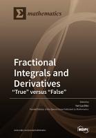 Fractional Integrals and Derivatives   ldquo True rdquo  versus  ldquo False rdquo  PDF