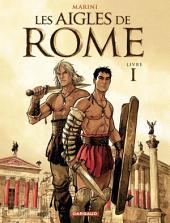 Les Aigles de Rome - Tome 1 -