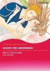 Always the Groomsman: Harlequin Comics