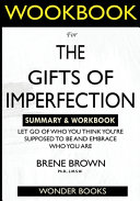 WORKBOOK For The Gifts Of Imperfection