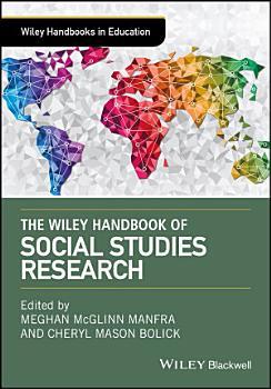The Wiley Handbook of Social Studies Research PDF