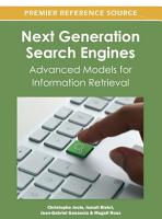 Next Generation Search Engines  Advanced Models for Information Retrieval PDF
