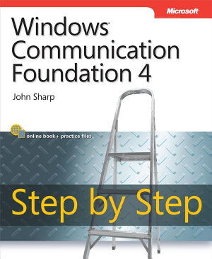 Windows Communication Foundation 4 Step by Step PDF