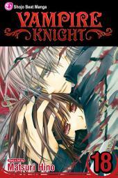Vampire Knight: Volume 18