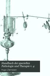 Handbuch der speciellen Pathologie und Therapie v. 4: Volume 4, Part 1
