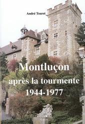 Montluçon après la tourmente: 1944-1977