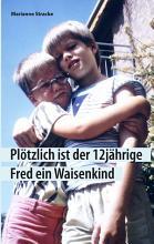 Pl  tzlich ist der 12j  hrige Fred ein Waisenkind PDF