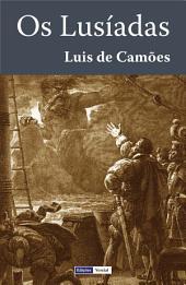 Os Lusíadas: Com uma biografia do poeta