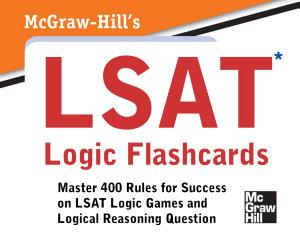 McGraw Hill s LSAT Logic Flashcards