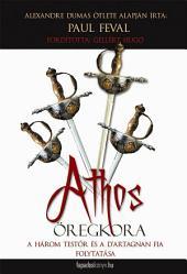 Athos öregkora