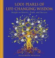 1 001 Pearls of Life Changing Wisdom PDF