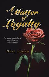 A Matter Of Loyalty Book PDF