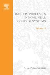 Random Processes in Nonlinear Control Systems by A A Pervozvanskii