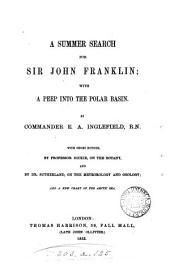 A Summer Search for Sir John Franklin: With a Peep Into the Polar Basin
