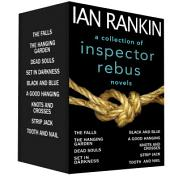 A Collection of Inspector Rebus Novels: Black and Blue; Dead Souls; The Falls; The Hanging Garden; Knots and Crosses; Set in Darkness; Strip Jack; Tooth and Nail; A Good Hanging