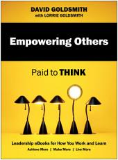 Empowering Others: Paid to Think