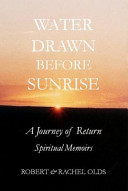 Water Drawn Before Sunrise PDF