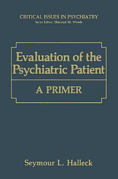 Evaluation of the Psychiatric Patient PDF