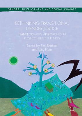 Rethinking Transitional Gender Justice