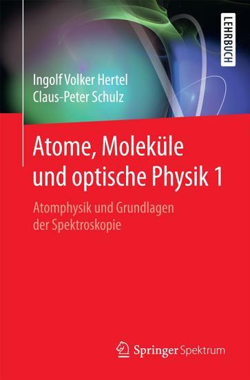 Atome  Molek  le und optische Physik 1 PDF