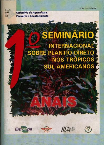 I Seminario Internacional sobre Plantio Direto nos Tropicos Sul Americanos Anais PDF