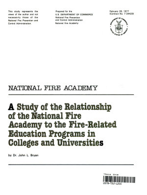 A Study of the Relationship of the National Fire Academy to the Fire  Related Education Programs in Colleges and Universities PDF