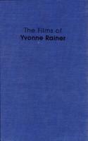 The Films of Yvonne Rainer PDF