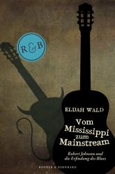 Vom Mississippi zum Mainstream PDF