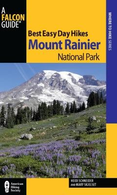Best Easy Day Hikes Mount Rainier National Park PDF