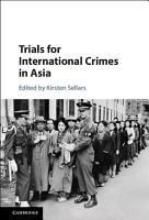 Trials for International Crimes in Asia PDF