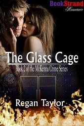 The Glass Cage [McKenna Crime Series 2]