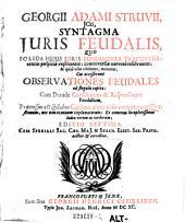 Syntagma juris feudalis quo solida huius juris fundamenta traduntur (etc.) Ed. 7